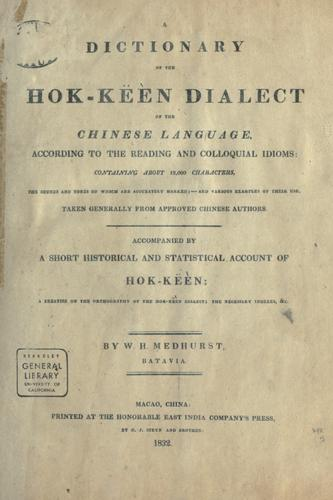A dictionary of the Hok-këèn dialect of the Chinese language by Walter Henry Medhurst