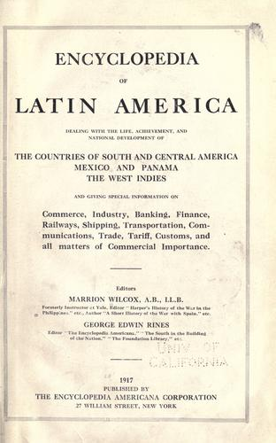 Encyclopedia of Latin America by Marrion Wilcox