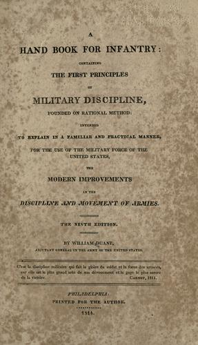 A hand book for infantry by Duane, William