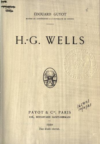 H.G. Wells. by Édouard Guyot