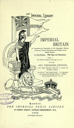 Imperial Britain by Theodore Johnson