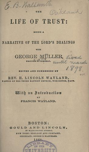 The life of trust by George Müller