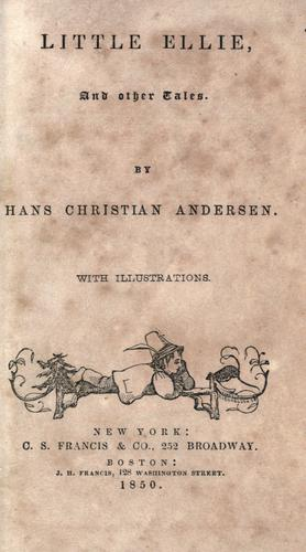 Little Ellie and other tales by Hans Christian Andersen
