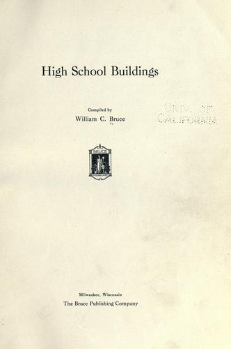 High school buildings by Bruce, William Conrad