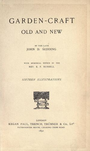 Garden-craft old and new by John Dando Sedding
