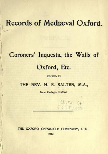 Records of mediæval Oxford by Oxford (England)
