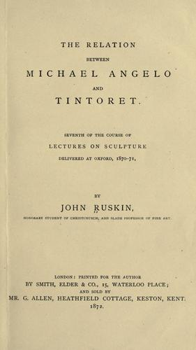 The relation between Michael Angelo and Tintoret by John Ruskin