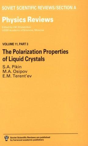 Polarization Properties of Liquid Crystals (Physics Reviews, Vol 11, Part 3) by S. A. Piken