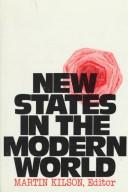 New states in the modern world by Martin Kilson