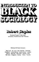 Introduction to Black sociology by Robert Staples