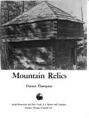 Mountain relics by Frances Thompson-Johnson