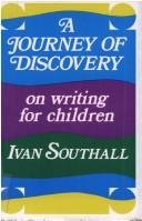 A journey of discovery by Ivan Southall