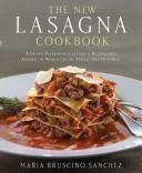 The new lasagna cookbook by Maria Bruscino Sanchez