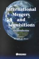 International Mergers and Acquisitions by Meredith Brown