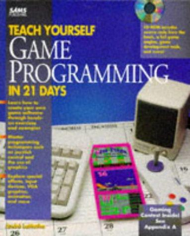 Teach yourself game-programming in 21 days by André LaMothe