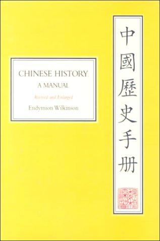 Chinese History by Endymion Wilkinson