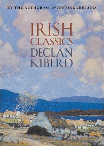 Irish classics by Declan Kiberd