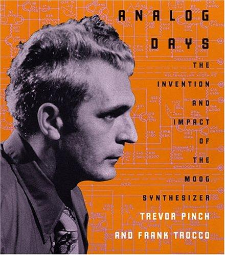Analog Days by Trevor Pinch, Frank Trocco