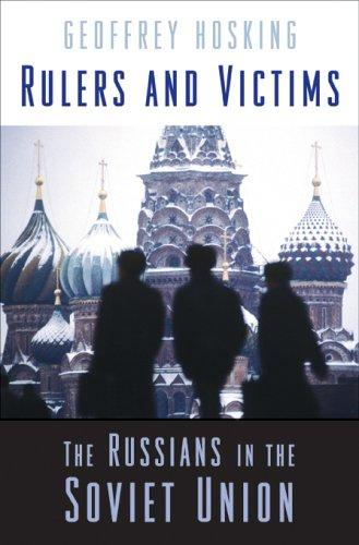 Rulers and victims by Geoffrey A. Hosking