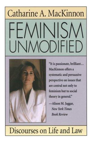 Feminism Unmodified
