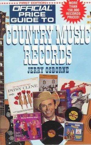 Official Price Guide to Country Music Records by Jerry Osborne