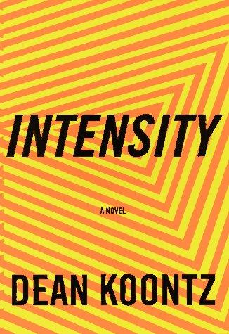 Intensity by Dean Ray Koontz