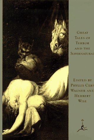 Great Tales of Terror and the Supernatural (Modern Library) by