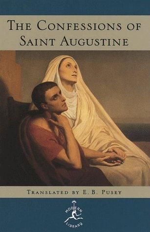 The Confessions of Saint Augustine by Augustine of Hippo