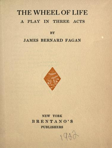The wheel of life by James Bernard Fagan