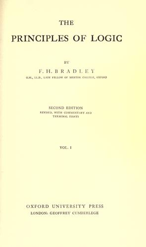 The principles of logic by F. H. Bradley