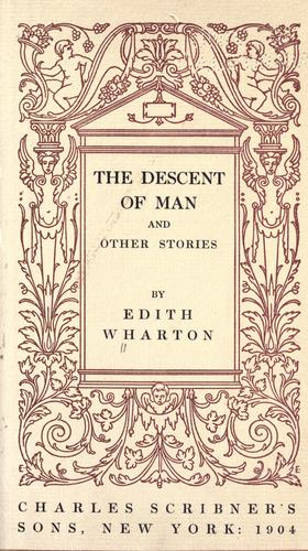 The descent of man, and other stories by Edith Wharton