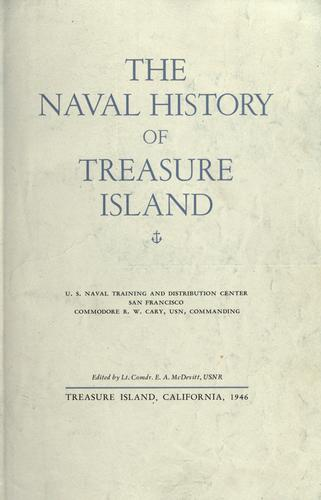 The Naval history of Treasure Island by edited by E.A. McDevitt.