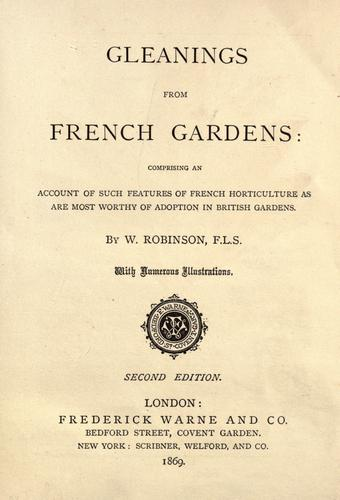 Gleanings from French gardens by Robinson, W.