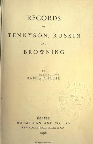Records of Tennyson, Ruskin and Browning.