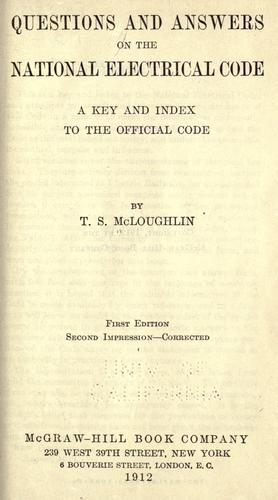 Questions and answers on the National electrical code by Thomas Stanislaus McLoughlin