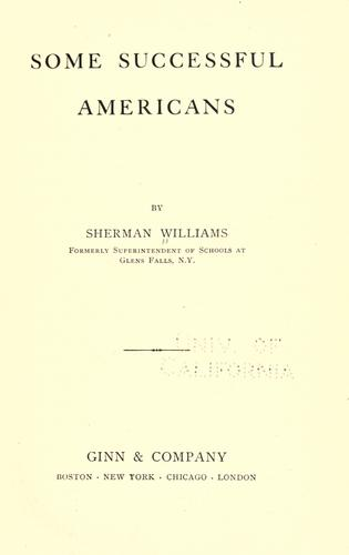 Some successful Americans by Sherman Williams, Sherman Williams