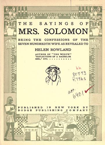 The sayings of Mrs. Solomon by Helen Rowland