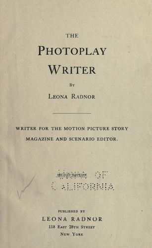 The photoplay writer by Leona Radnor