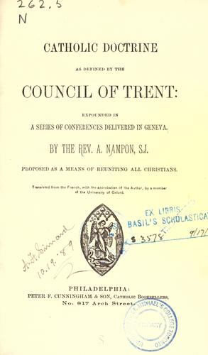 Catholic doctrine as defined by the Council of Trent by Adrien Nampon