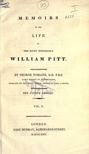 Memoirs of the life of the right honorable William Pitt by George Pretyman