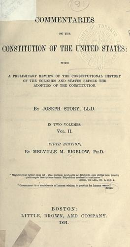 Commentaries on the constitution of the United States by Story, Joseph