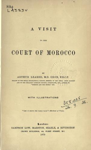 A visit to the court of Morocco.