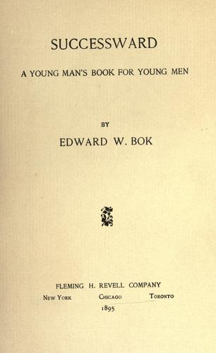 Successward by Edward William Bok