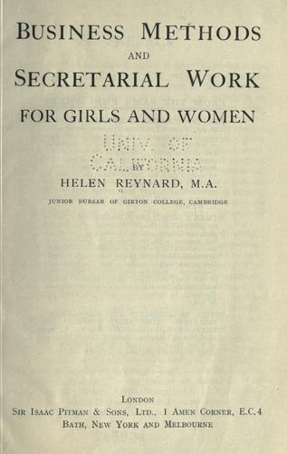 Business methods and secretarial work for girls and women by Helene Reynard