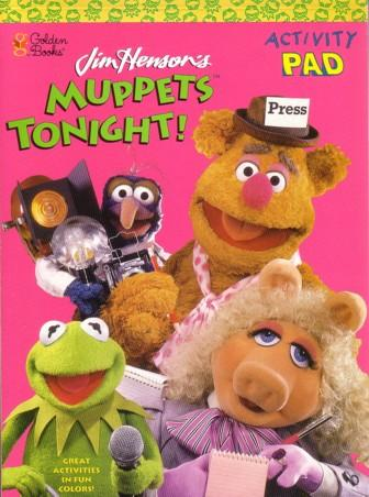 Muppets Tonight! \Activity Pad (Muppets) by Golden Books